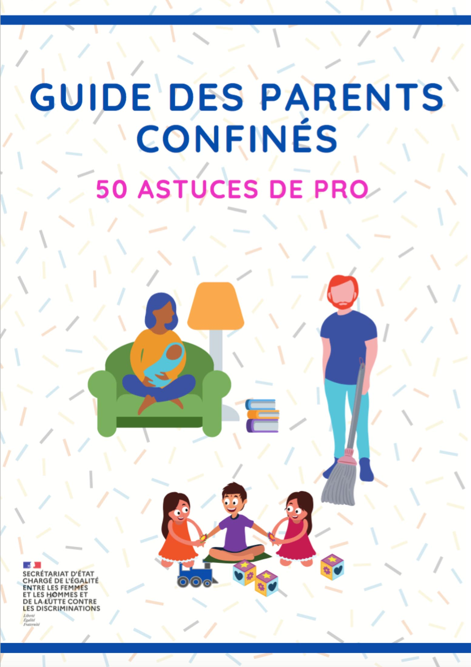 Guide des parents confinés - 50 astuces de pro
